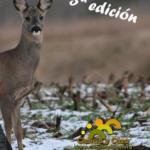 Ciencia y Caza organiza la 3ª edición del Curso on-line sobre biología, gestión y caza del corzo