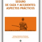 """Nace la Biblioteca Cinegética de Mutusport con la publicación del libro """"Seguro de caza y accidentes: Aspectos prácticos""""."""