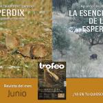 En junio en la revista Trofeo Caza pardillas, lobos y jabalíes…..